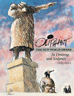 Oliphant: The New World Order in Drawing and Sculpture, 1983-1993 by Pat Oliphant (Paperback)