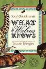 What the Walrus Knows: An Eccentric's Field Guide to Working with Beastie Energies by Sarah Seidelmann (Paperback / softback, 2012)