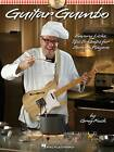 Guitar Gumbo: Savory Licks, Tips & Quips for Serious Players by Greg Koch (Paperback, 2012)