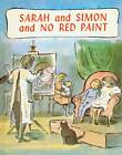 Sarah and Simon and No Red Paint by Edward Ardizzone (Hardback, 2012)