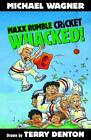 Whacked! by Michael Wagner (Paperback, 2012)