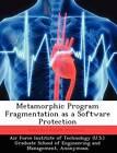 Metamorphic Program Fragmentation as a Software Protection by Bobby Birrer (Paperback / softback, 2012)