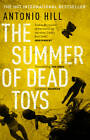 The Summer of Dead Toys by Antonio Hill (Paperback, 2013)