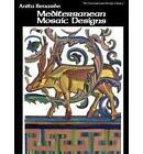 Mediterranean Mosaic Designs by Anita Benarde (Paperback, 1984)