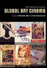 Global Art Cinema: New Theories and Histories by Oxford University Press Inc (Paperback, 2010)
