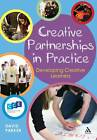 Creative Partnerships in Practice: Developing Creative Learners by David Parker (Paperback, 2013)