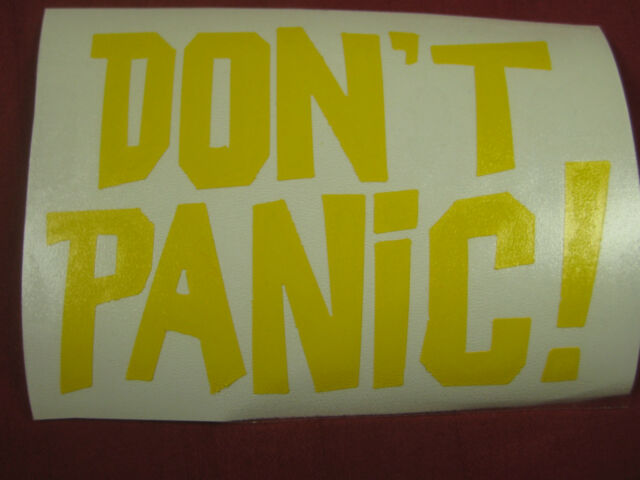 DONT PANIC Vinyl Decals stickers lot x 2 Hitchhikers guide to the galaxy