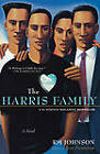 The Harris Family: A Novel by R. M. Johnson (Paperback, 2002)