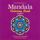 Everyone's Mandala Colouring Book: v. 2 by Monique Mandali (Paperback, 1997)