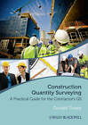 Construction Quantity Surveying: A Practical Guide for the Contractor's Qs by Donald Towey (Paperback, 2012)