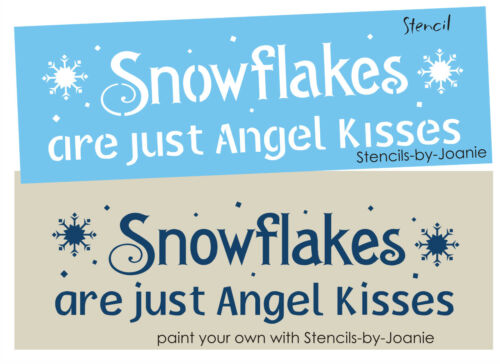 Lg Winter STENCIL Snowflakes Angel Kisses Country Primitive Christmas Art Signs