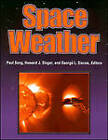 Space Weather by American Geophysical Union (Microfilm, 2001)