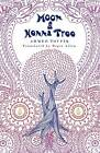 Moon and Henna Tree by Ahmed Toufiq (Paperback, 2013)
