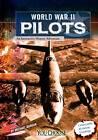 WWII Pilots by Michael Burgan (Paperback, 2013)