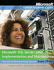 Exam 70-431 Microsoft SQL Server 2005 Implementation and Maintenance with Lab Manual Set by Microsoft Official Academic Course (Paperback, 2010)