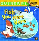 Guinea PIG, Pet Shop Private Eye Book 4: Fish You Were Here by Colleen A. F. Venable (Paperback, 2011)