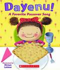 Dayenu!: A Favorite Passover Song by Scholastic US (Board book, 2012)