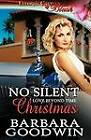 No Silent Christmas by Barbara Goodwin (Paperback / softback, 2012)