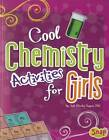 Cool Chemistry Activities for Girls by PhD. Jodi Wheeler-Toppen (Paperback, 2012)