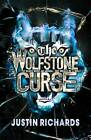 The Wolfstone Curse by Justin Richards (Paperback, 2013)