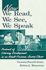 Now We Read, We See, We Speak: Portrait of Literacy Development in an Adult Freirean-Based Class by Robin A. Waterman, Victoria Purcell-Gates (Hardback, 2000)