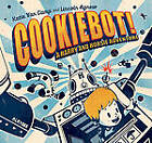 CookieBot! by Katie Van Camp (Hardback, 2011)