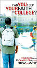 Can You Keep Your Faith in College?: Students from 50 Campuses Tell You How - and Why by Abbie Smith (Paperback, 2006)