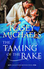 The Taming of the Rake by Kasey Michaels (Paperback, 2012)