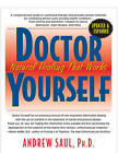 Doctor Yourself: Natural Healing That Works - Revised & Expanded by Andrew W. Saul (Paperback, 2012)