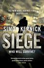 Siege by Simon Kernick (Hardback, 2012)