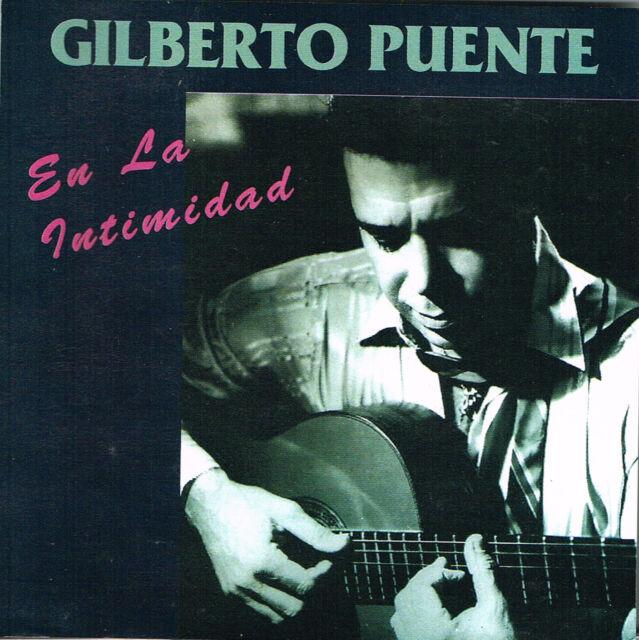Gilberto Puente En La Intimidad Easy listening Guitar Puerto Rico CD
