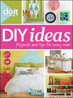 Do it Yourself: DIY Ideas by Better Homes & Gardens (Paperback, 2012)