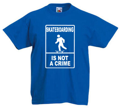 SKATBOARDING IS NOT A CRIME skating cool Children/'s Kids t-shirt 1-13 years