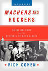 Machers and Rockers: Chess Records and the Business of Rock & Roll by Rich Cohen (Hardback, 2004)