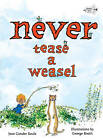 Never Tease a Weasel by Jean Conder Soule (Paperback / softback, 2011)