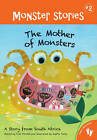 Mother of Monsters a Story from South Africa by Fran Parnell (Paperback, 2011)
