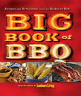 Big Book of BBQ: Recipes and Revelations from the Barbecue Belt by Oxmoor House, Incorporated (Paperback / softback, 2010)