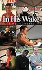 In His Wake by James D Hobby (Hardback, 2011)