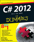 C# 5.0 All-in-One For Dummies by Chuck Sphar, Bill Sempf, Stephen R. Davis (Paperback, 2013)