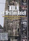 """Köln im """"Dritten Reich"""", Alltag unterm Hakenkreuz, 1 DVD. Tl.2 (2013)"""