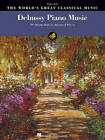 The World's Greatest Classical Music: Debussy Piano Music by Hal Leonard Corporation (Paperback, 2010)