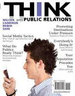 Think Public Relations by Dennis L. Wilcox, Bryan H. Reber, Glen T. Cameron, Jae-Hwa Shin (Paperback, 2012)