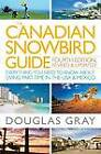 The Canadian Snowbird Guide: Everything You Need to Know about Living Part-Time in the USA & Mexico by J R R Tolkien Professor Emeritus of English Language and Literature Douglas Gray (Paperback / softback, 2007)