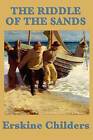 The Riddle of the Sands by Erskine Childers (Paperback / softback, 2011)