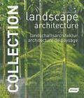 Landscape Architecture by Chris van Uffelen (Hardback, 2009)