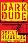 Dark Dude by Oscar Hijuelos (Paperback, 2009)