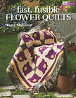 Fast, Fusible Flower Quilts by Nancy Mahoney (Paperback, 2011)