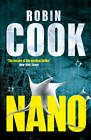 Nano by Robin Cook (Paperback, 2013)