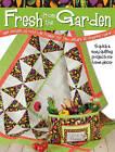 Fresh from the Garden by Dodi Lee Poulsen (Paperback, 2011)