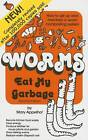 Worms Eat My Garbage: How to Set Up and Maintain a Worm Composting System by Mary Appelhof (Paperback, 2003)